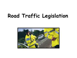 Road Traffic Legislation
