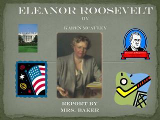 Eleanor Roosevelt by Karen  McAuley