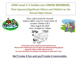 USW Local 7-1 Invites our UNION MEMBERS,  Their Spouses/Significant Others and Children to the