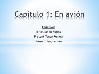 Capítulo  1: En  avión