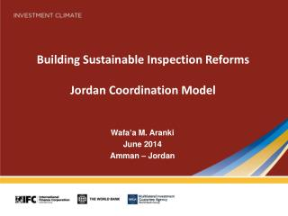Building Sustainable Inspection Reforms  Jordan  Coordination Model