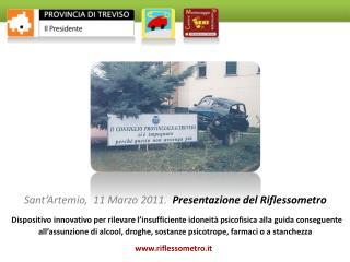Sant'Artemio,  11 Marzo  2011.   Presentazione del  Riflessometro