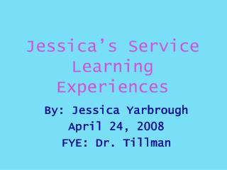 Jessica's Service Learning Experiences