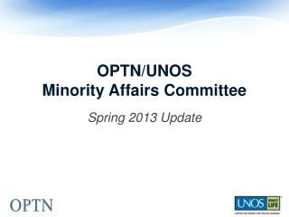 OPTN/UNOS Minority Affairs Committee