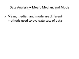 Data Analysis � Mean, Median, and Mode