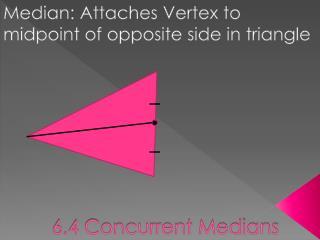 6.4 Concurrent Medians