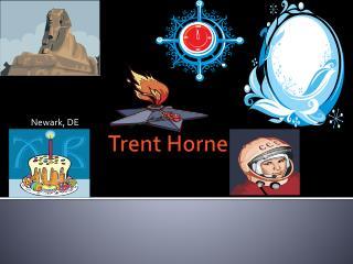 Trent  H orne