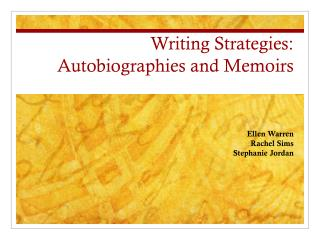 Writing Strategies: Autobiographies and Memoirs