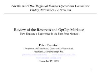 Review of the Reserves and OpCap Markets: New England's Experience in the First Four Months