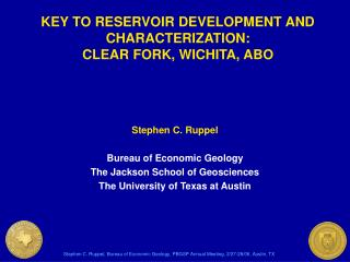 Stephen C. Ruppel Bureau of Economic Geology The Jackson School of Geosciences