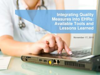 Integrating Quality Measures into EHRs: Available Tools and Lessons Learned