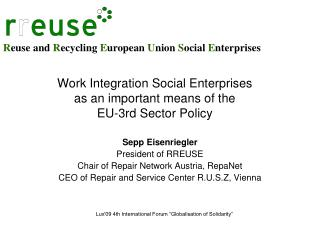 Work Integration Social Enterprises  as an important means of the  EU-3rd Sector Policy