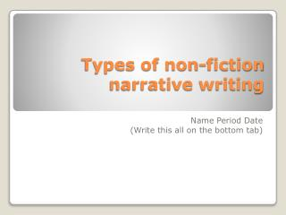 Types of non-fiction  narrative writing