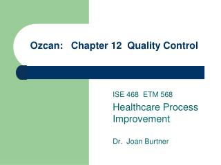 Ozcan:   Chapter 12  Quality Control