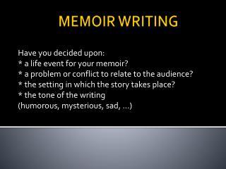 MEMOIR WRITING