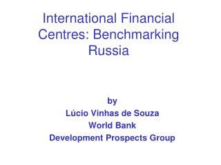 International Financial Centres: Benchmarking Russia