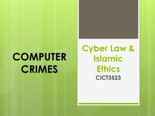 Cyber Law & Islamic  Ethics