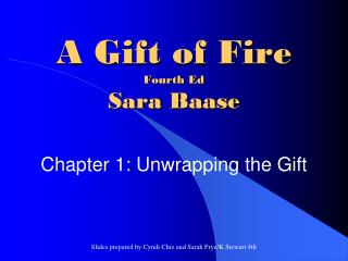 A Gift of Fire Fourth Ed Sara  Baase