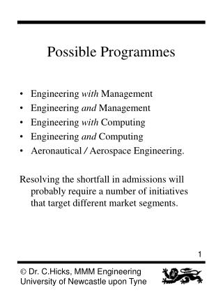 Possible Programmes