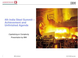 4th India Steel Summit – Achievement and Unfinished Agenda