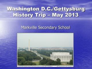 Washington D.C./Gettysburg History Trip – May 2013