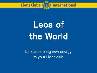 Leos of