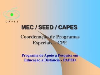 MEC / SEED / CAPES