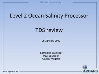 Level 2 Ocean Salinity Processor TDS review