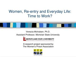 Women, Re-entry and Everyday Life: Time to Work