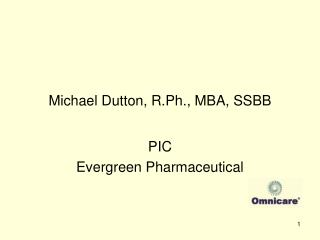Michael Dutton, R.Ph., MBA, SSBB