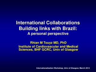 International Collaborations Building links with Brazil: A personal perspective