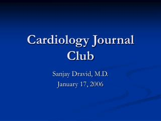 Cardiology Journal Club