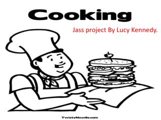 Jass project By Lucy Kennedy.