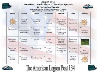 August  2011 Breakfast, Lunch,  Thirsty Thursday  Specials  & Upcoming Events