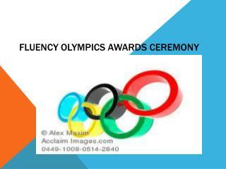 Fluency Olympics Awards Ceremony