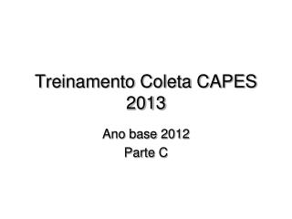 Treinamento Coleta CAPES 2013