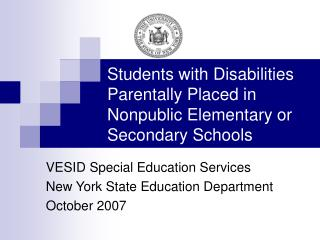 Students with Disabilities Parentally Placed in Nonpublic Elementary or Secondary Schools