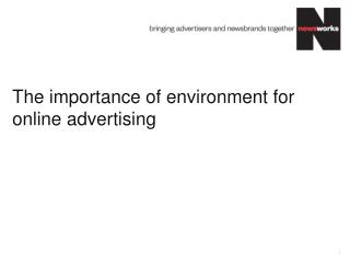 The importance of  environment for online  advertising