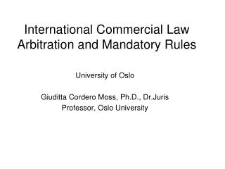 International Commercial Law Arbitration and Mandatory Rules