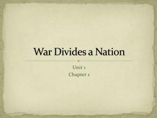 War Divides a Nation