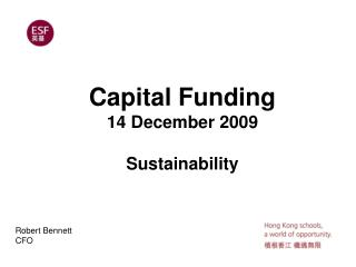 Capital Funding  14 December 2009 Sustainability
