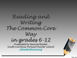 So Why Common Core?