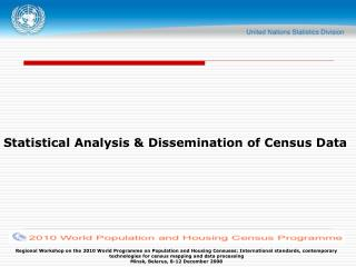 Statistical Analysis & Dissemination of Census Data