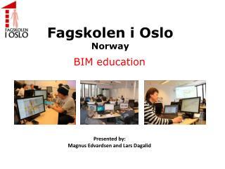 Fagskolen i Oslo Norway