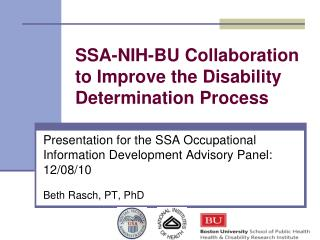 SSA-NIH-BU Collaboration to Improve the Disability Determination Process