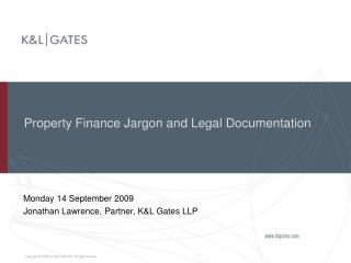 Property Finance Jargon and Legal Documentation