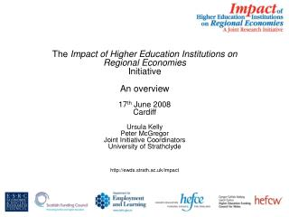 The  Impact of Higher Education Institutions on Regional Economies  Initiative An overview