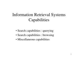 Information Retrieval Systems Capabilities