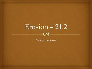 Erosion – 21.2