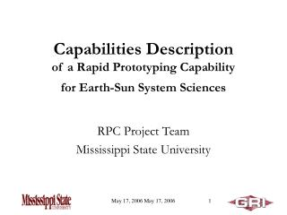 Capabilities Description  of a Rapid Prototyping Capability for Earth-Sun System Sciences